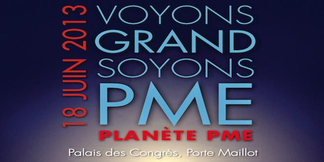 Planète PME, le rendez-vous des dirigeants des TPE et PME françaises, c'est demain !